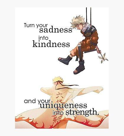 Naruto quote Photographic Print