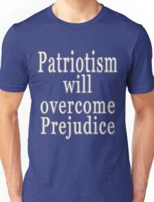 Trump Speech Patriotism will Overcome Prejudice Shirt Unisex T-Shirt
