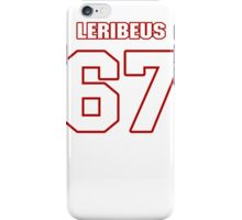 NFL Player Josh LeRibeus sixtyseven 67 iPhone Case/Skin