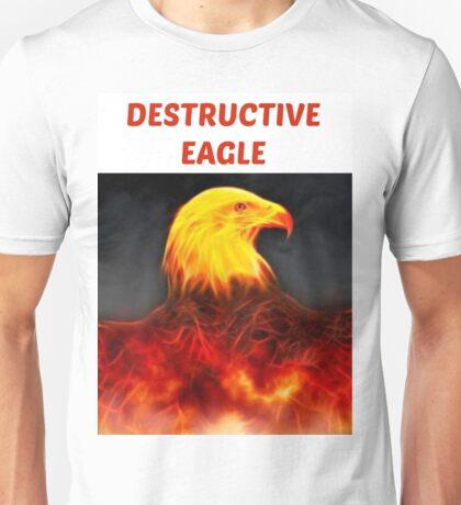 Destructive Eagle  Unisex T-Shirt