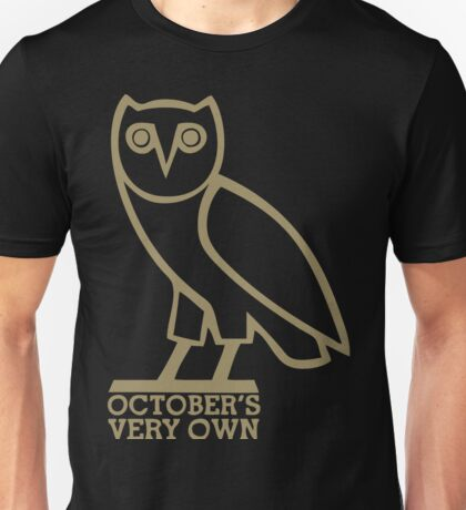 October Very Own Unisex T-Shirt