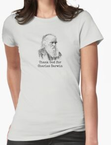 Thank God for Charles Darwin Womens Fitted T-Shirt