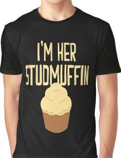 I'm Her Studmuffin Graphic T-Shirt