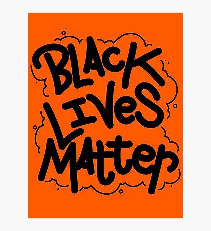 BLACK LIVES MATTER Photographic Print