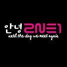 2NE1 Annyeong (Black Bkg) by revsoulx3