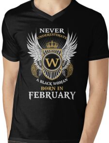 Never Underestimate A Black Woman Born In February Mens V-Neck T-Shirt