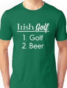 Irish Golf. 1. Golf 2. Beer Unisex T-Shirt