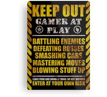 Keep Out Gamer at Play Metal Print
