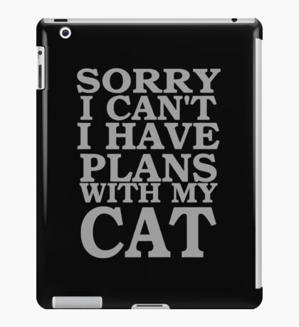 sorry i cant i have plants with my cat iPad Case/Skin