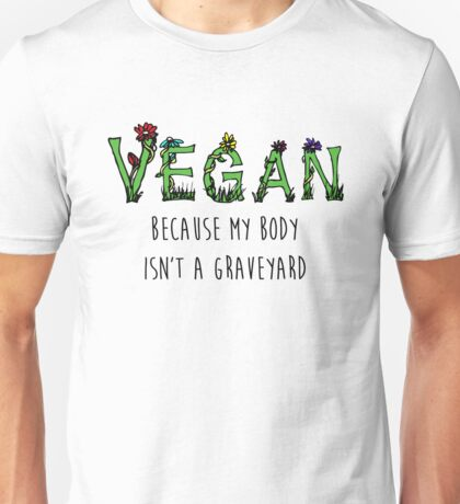 Vegan Quote Unisex T-Shirt