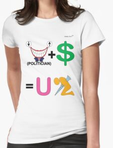 Politician Plus Money Equals You Screwed Womens Fitted T-Shirt