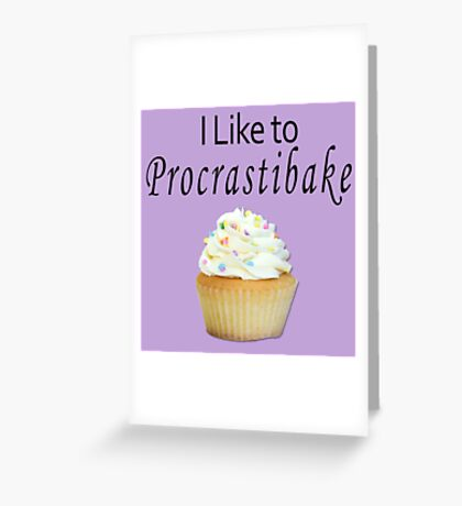 I Like to Procrastibake, Purple Greeting Card