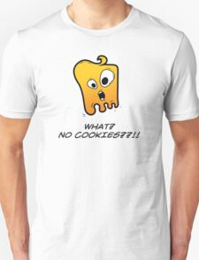 WHAT? NO COOKIES??!! Unisex T-Shirt