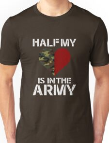 Half My Heart Is In The Army copy Unisex T-Shirt
