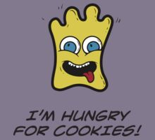 I'M HUNGRY FOR COOKIES Kids Tee