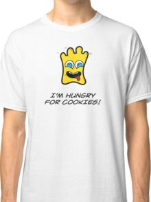 I'M HUNGRY FOR COOKIES Classic T-Shirt