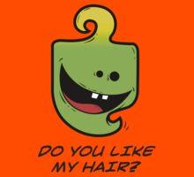 DO YOU LIKE MY HAIR Kids Tee