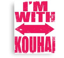 I'm With Kouhai (PINK) Canvas Print