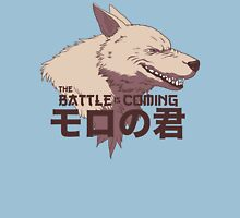 The battle is coming Unisex T-Shirt