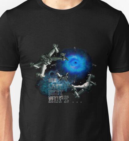 Our last best hope... Unisex T-Shirt