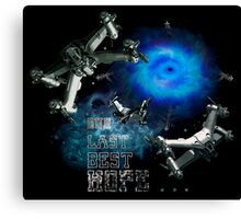 Our last best hope... Canvas Print