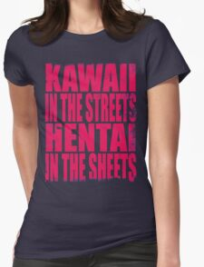 Kawaii in the Streets... (PINK) Womens Fitted T-Shirt