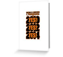 Yes! Yes! Yes! Greeting Card