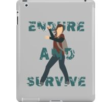 Endure and Survive iPad Case/Skin
