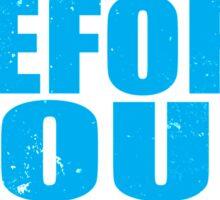 Kneel Before Your Senpai (BLUE) Sticker