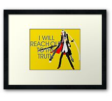 I Will Reach Out to the Truth Framed Print