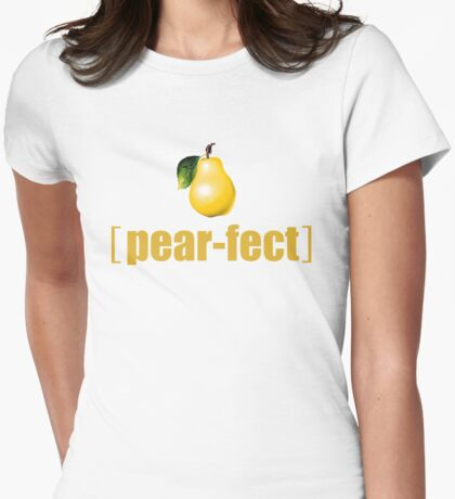 Practically Perfect Realistic Photographic Pear Graphic Tee Shirt Fruit and Vegetable Puns Womens Fitted T-Shirt