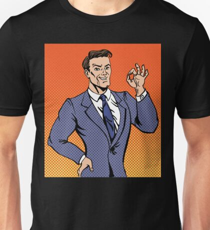 Successful Man in Pop Art Style Gesturing Okay Unisex T-Shirt