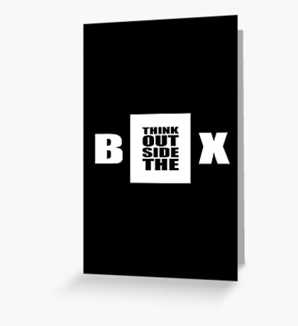 Think out side the box - Business Inspirational Quote Greeting Card