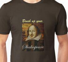 Brush Up Your Shakespeare Unisex T-Shirt