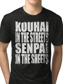 Kouhai in the Streets... (WHITE) Tri-blend T-Shirt
