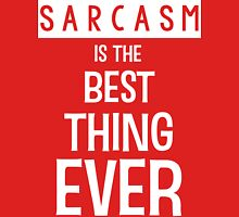 Sarcasm is the Best Thing Ever - Funny T Shirt Unisex T-Shirt