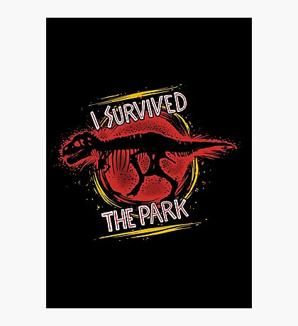 I survived the park Photographic Print
