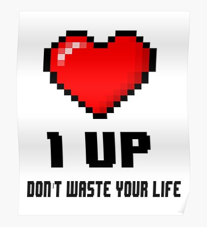 Don't waste your life  Poster