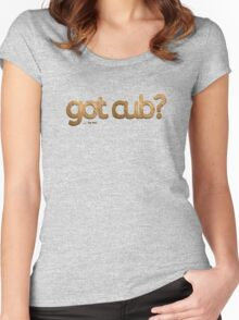 got cub?-Furry Fun-Gay Bear Pride-Grizzly Bear Women's Fitted Scoop T-Shirt
