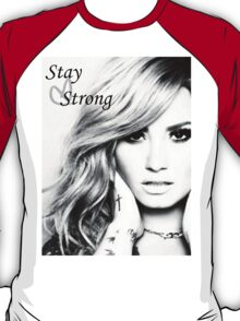Stay Strong - Demi T-Shirt