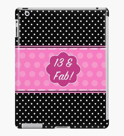13th Birthday Fabulous iPad Case/Skin
