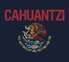Cahuantzi Surname Mexican Kids Clothes