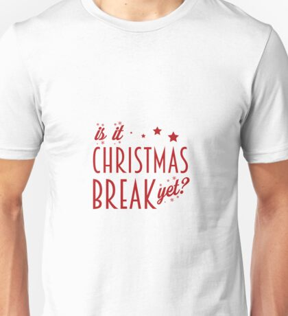 Christmas Break Unisex T-Shirt