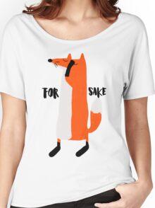 For Fox Sake Women's Relaxed Fit T-Shirt