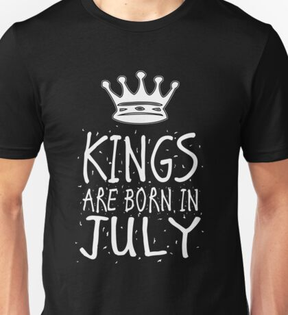 Kings Are Born In July Birthday Gift Shirt Christmas Cute Funny Cancer Leo Zodiac Unisex T-Shirt