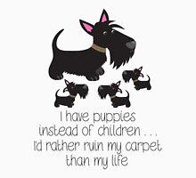 I have puppies instead of children . . . Unisex T-Shirt