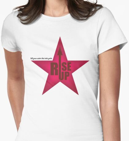 Rise up, sisters! Womens Fitted T-Shirt