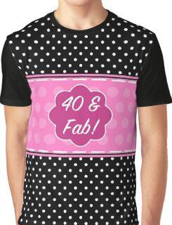 40th Birthday Fabulous Graphic T-Shirt