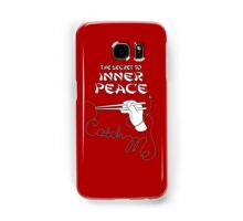 The secret to inner peace Samsung Galaxy Case/Skin
