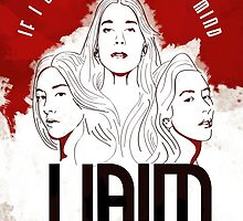 Haim - If I Could Change Your Mind by litarebello